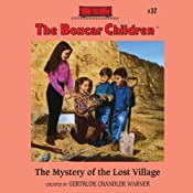 The Mystery of the Lost Village: The Boxcar Children Mysteries, Book 37 | Gertrude Chandler Warner