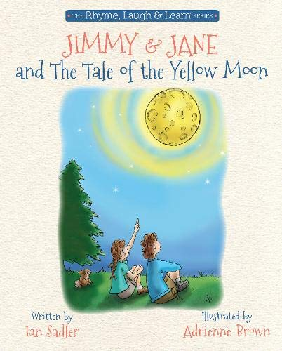 Download Jimmy & Jane and the Tale of the Yellow Moon (Rhyme, Laugh and Learn) pdf epub