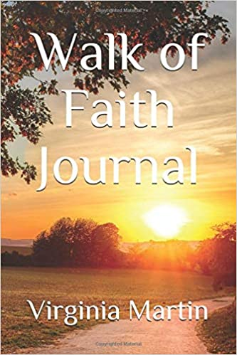 Walk of Faith Journal (Journals To Remember Series