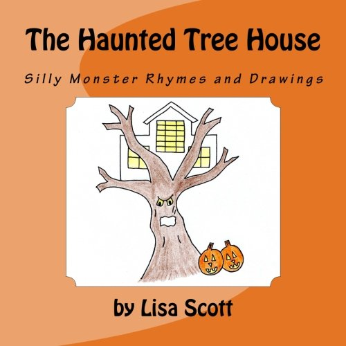 The Haunted Tree House: Rhymes and Drawings by Lisa Scott ebook