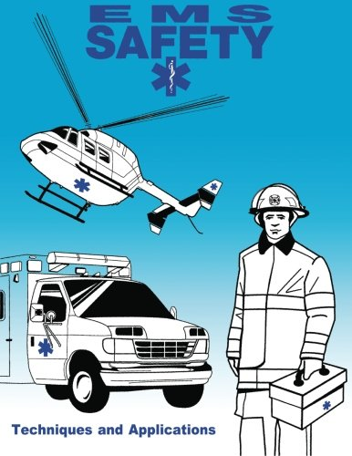 EMS Safety: Techniques and Applications
