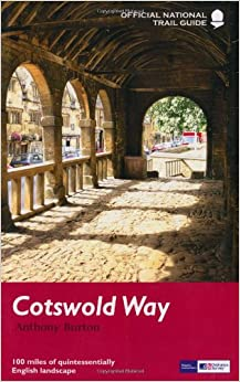 The Cotswold Way 2010 (National Trail Guides)