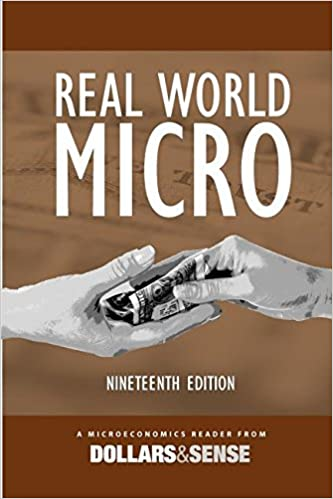 Real World Micro: A Microeconomics Reader from Dollars