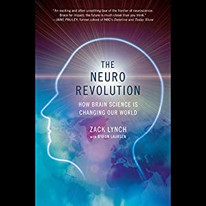 The Neuro Revolution Audiobook