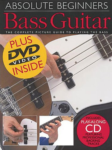 (Absolute Beginners: Bass Guitar: Book/CD/DVD Value Pack)