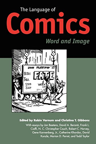 The Language of Comics: Word and Image by University Press of Mississippi