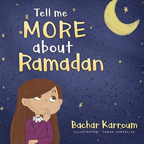 Tell me more about Ramadan: (Islamic books for kids)