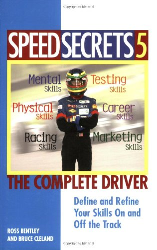 Speed Secrets 5: The Complete Driver