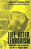 Life after Terrorism, Bruce Clayton, 1581603266