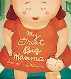 my great big mamma