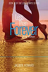 Less Than Forever (Love Always Book 3)