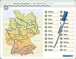 Ich kenne Deutschland Deutschlands Flüsse: Für die 3. bis