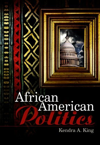 Books : African American Politics by Kendra King (2008-01-01)