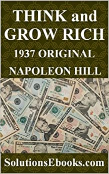 Think and Grow Rich by Napoleon Hill - Read the Complete ...