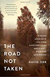 """A cultural """"biography"""" of Robert Frost's beloved poem, arguably the most popular piece of American literature  """"Two roads diverged in a yellow wood . . ."""" One hundred years after its first publication in August 1915, Robert Frost's poem """"The Road No..."""