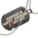 Dogtag Somebody in West Jordan Loves me, Utah Dog tags necklace - Neonblond