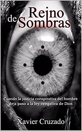 Reino de Sombras: Al descubierto la trama pederasta de la iglesia católica en España eBook: Cruzado, Xavier: Amazon.es: Tienda Kindle
