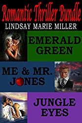 Romantic Thriller Bundle: Emerald Green, Me & Mr. Jones, Jungle Eyes