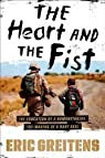 The Heart and the Fist par Greitens