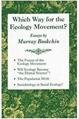 Which Way for the Ecology Movement?: Essays by Murray Bookchin Paperback