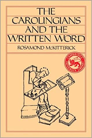 Book The Carolingians and the Written Word by Rosamond McKitterick (1989-07-28)