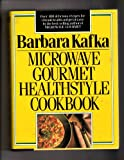 The Microwave Gourmet Healthstyle Cookbook, Barbara Kafka, 0517110342