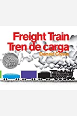 Freight Train/Tren de carga: Bilingual Spanish-English Paperback
