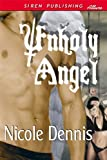 Unholy Angel (Siren Publishing Allure)