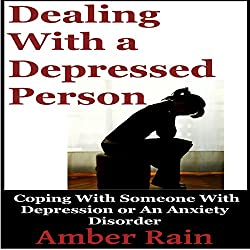 Dealing with a Depressed Person