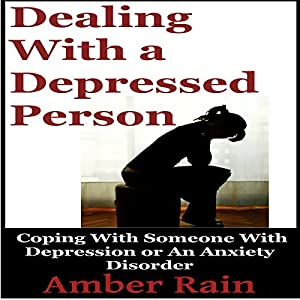Dealing with a Depressed Person Audiobook
