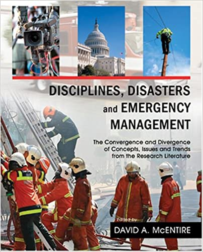 Book Disciplines, Disasters and Emergency Management: The Convergence and Divergence of Concepts, Issues and Trends from the Research Literature