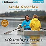 Lifesaving Lessons: Notes from an Accidental Mother | Linda Greenlaw