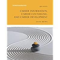 Career Information, Career Counseling and Career Development (11th Edition) (Mycounselinglab)