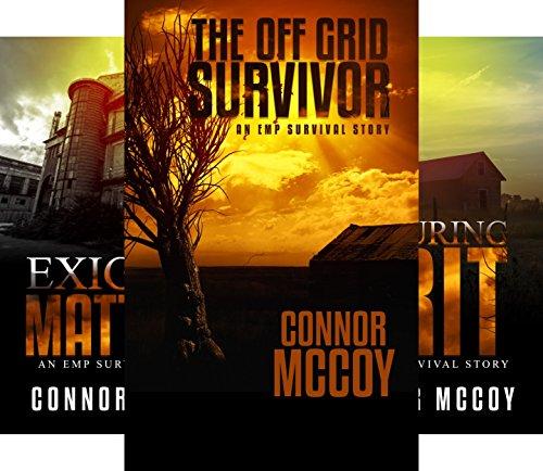 The Off Grid Survivor (3 Book Series)
