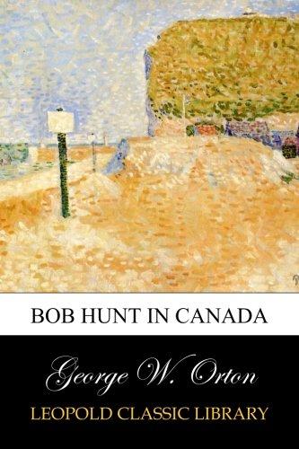 Download Bob Hunt in Canada pdf