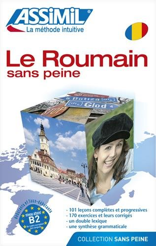Assimil Le Roumain Sans Peine livre - learn Romanian for French speakers (French Edition)