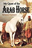 My Quest of the  Arab Horse (1909)