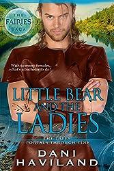 Little Bear and the Ladies: Book Three and a Half (The Fairies Saga)