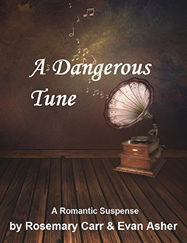 A Dangerous Tune: Contemporary Romantic Suspense