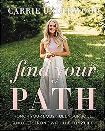 Find Your Path: Honor Your Body, Fuel Your Soul, and Get Strong