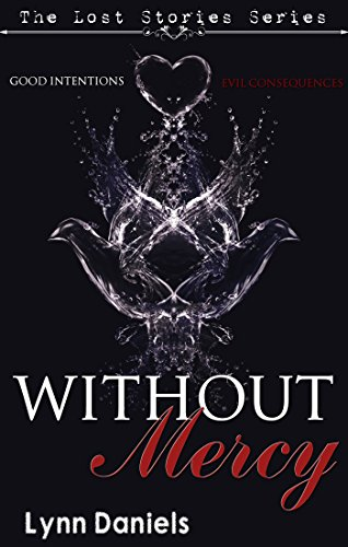 Without Mercy (The Lost Stories Book 3)