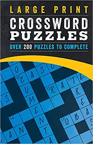 Large Print Crossword Puzzles: Over 200 Puzzles to Complete ...