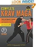 Complete Krav Maga: The Ultimate Guid...