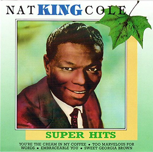 Nat King Cole - Nat King Cole Super Hits - Zortam Music