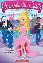 Grimmtastic Girls #1: Cinderella Stays Late