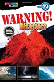 Warning! Disasters Reader, Grades K - 1, Katharine Kenah, 1623991439