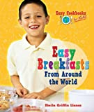 img - for Easy Breakfasts from Around the World (Easy Cookbooks for Kids) book / textbook / text book