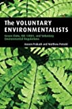 img - for Aseem Prakash: The Voluntary Environmentalists : Green Clubs, ISO 14001, and Voluntary Environmental Regulations (Paperback); 2006 Edition book / textbook / text book