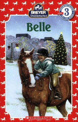 Belle (Scholastic Reader, Level 3 / Stablemates)