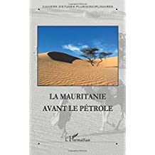 Mauritanie avant le pétrole